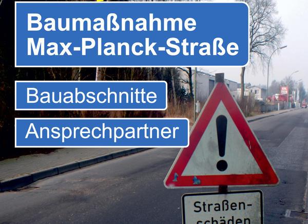 Baumaßnahme_Max_Planck_Straße
